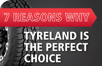 7 reasons why TyreLand is the perfect choice